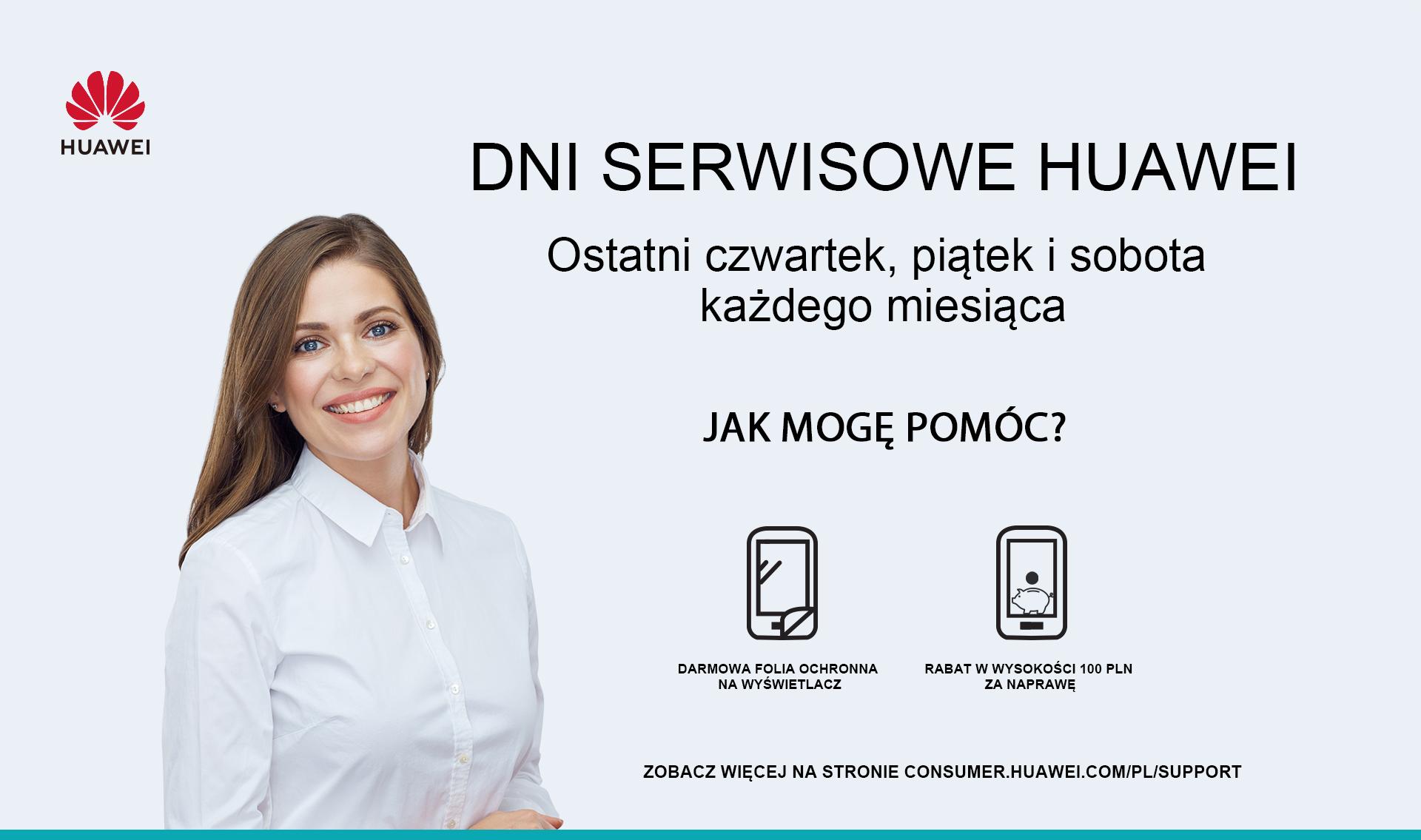 Dni serwisowe Huawei - darmowa folia na wyświetlacz, rabat na naprawy (także Honor)
