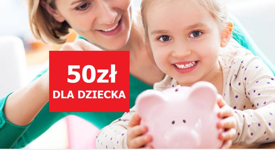 50 zł od Pekao S.A. za założenie konta dziecku (+200zł dla dorosłych)