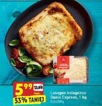 Lasagne bolognese Dania Express 1kg za 5,99zł. Biedronka