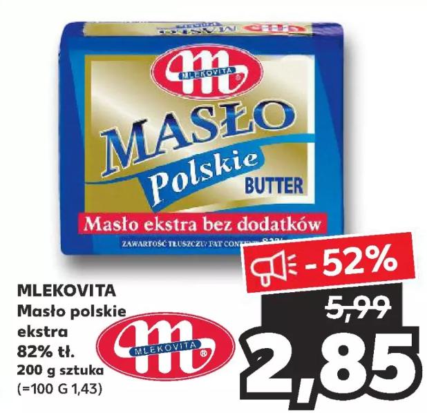 Masło polskie Mlekovita po 2,85zł Kaufland