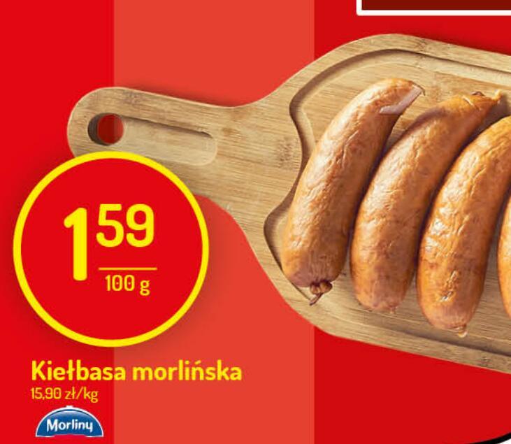 Kiełbasa morlińska 1,59zł/100g