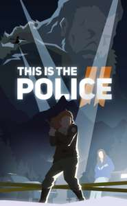 This Is The Police 2 klucz Steam