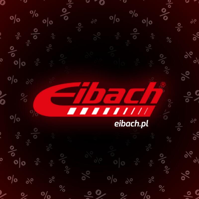 Zawieszenia Eibach w BLACK FRIDAY [zawieszenia, dystanse, śruby etc.] potwierdzone bez limitu ilości