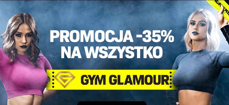GYM GLAMOUR -35% na wszystko - LEGINSY, DRESY, TOPY i inne