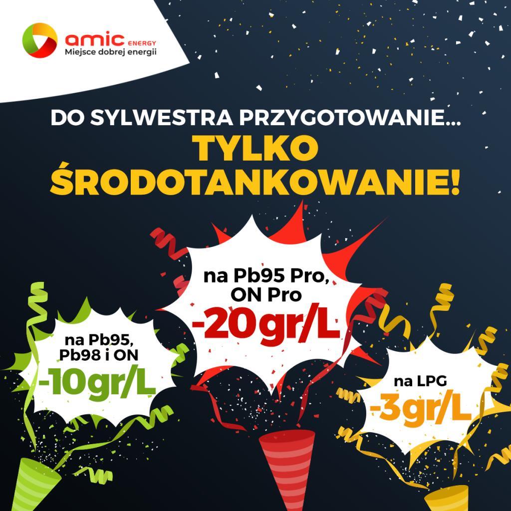 TANIE ŚRODOTANKOWANIE na stacjach AMIC Energy -20gr/l paliwa PRO -10gr/l paliwo zwykłe -3gr/l LPG
