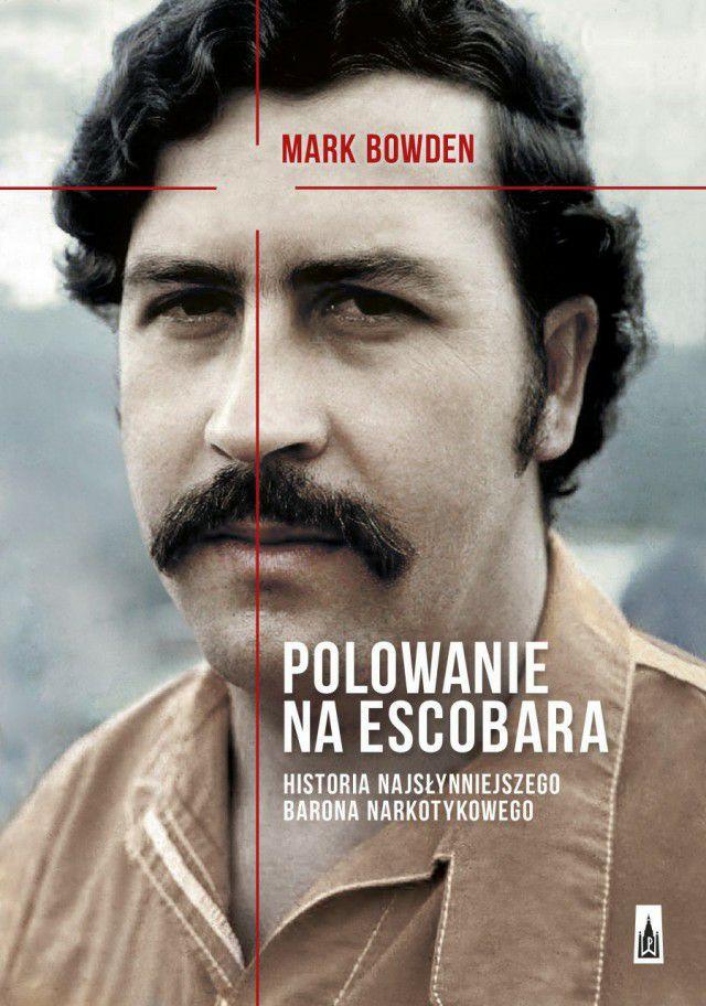Polowanie na Escobara (ebook) - Mark Bowden