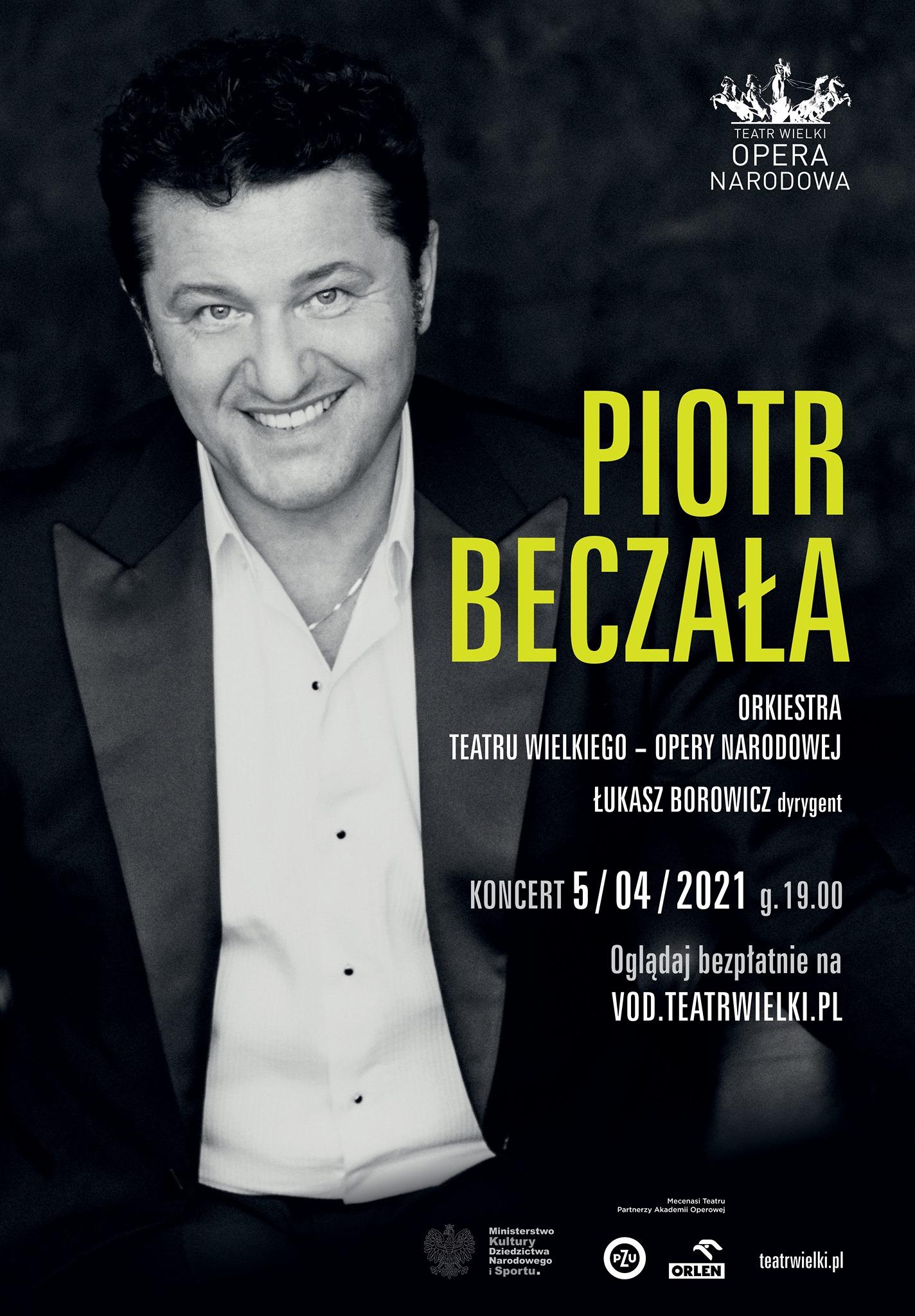 PIOTR BECZAŁA koncert online za darmo do 07.04 19:00 - Teatr Wielki - Opera Narodowa