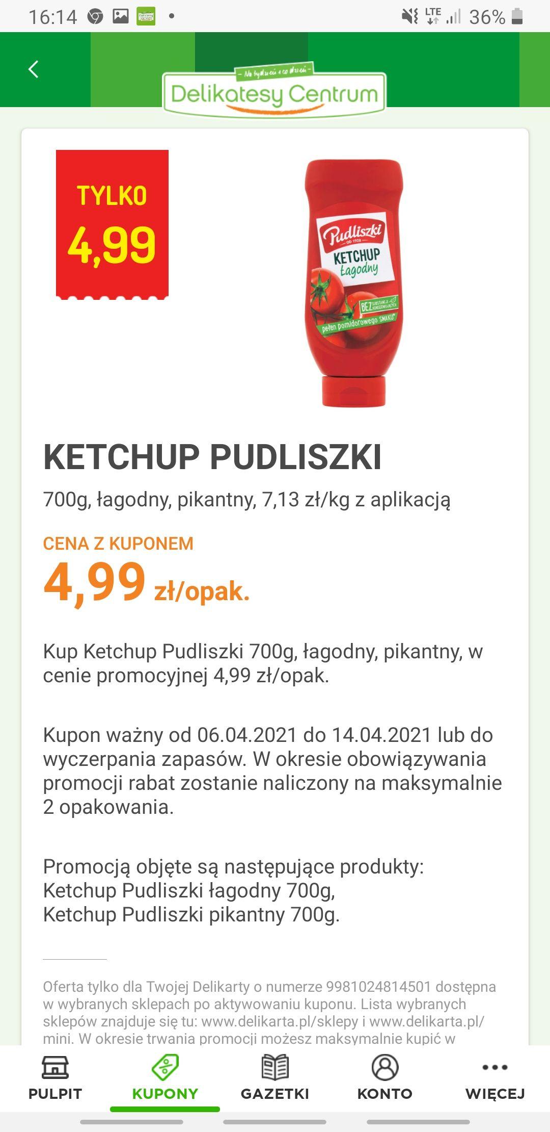 Ketchup Pudliszki za 4.99zł z aplikacją. Delikatesy Centrum