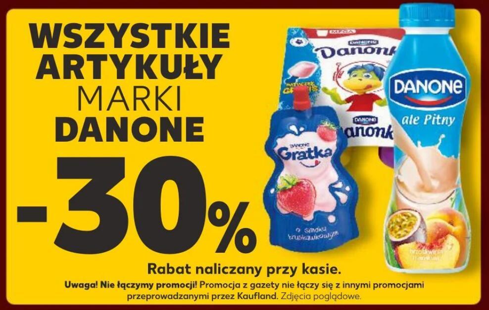-30% na WSZYSTKIE produkty Danone / Kaufland