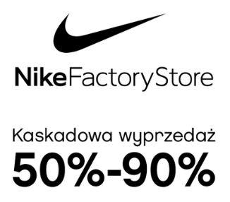 Outlet Factory Ursus: -50÷90% NIKE