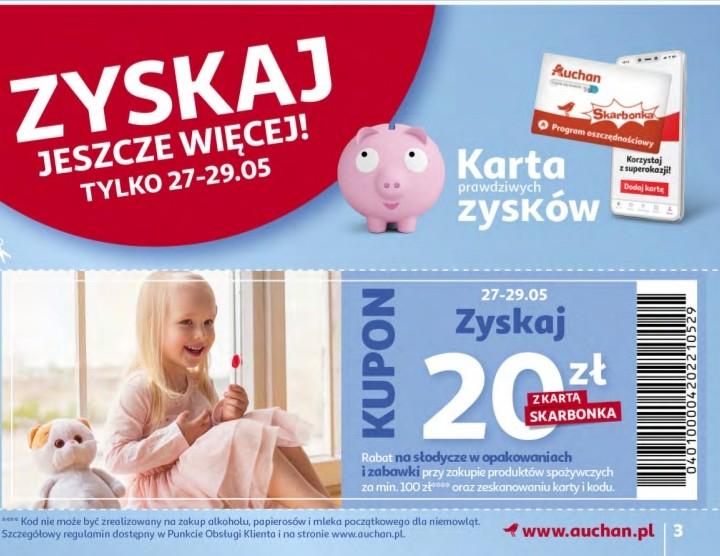 20 zł Rabat na słodycze w opakowaniach i zabawki, przy zakupie produktów spożywczych za min. 100 zł | Auchan Hipermarket |
