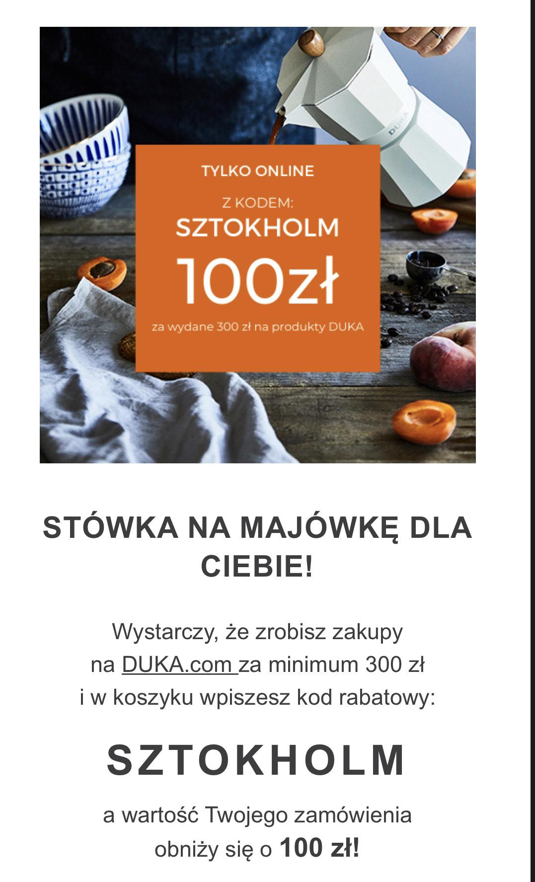 DUKA - 100 zł rabatu przy zakupach za 300 zł
