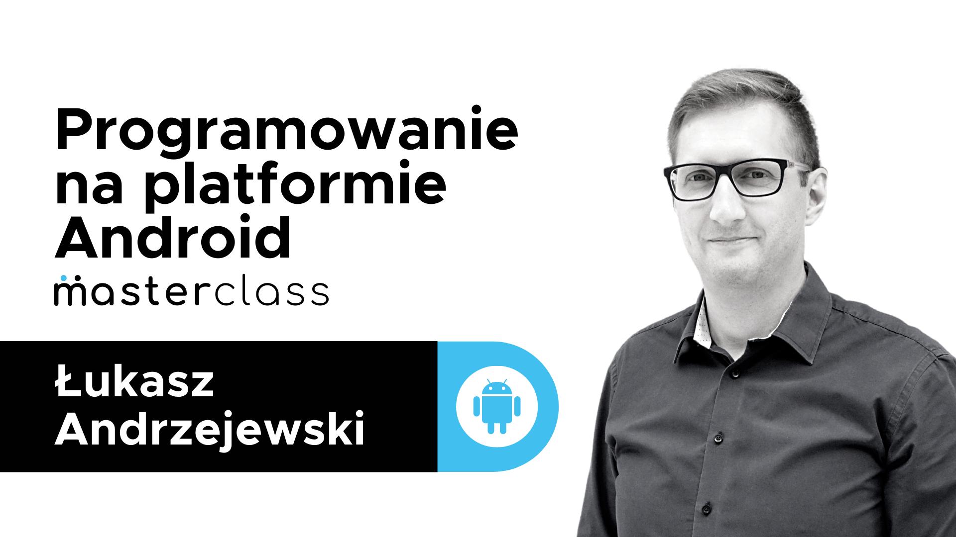 Kurs e-learningowy, szkolenie z Androida w promocji