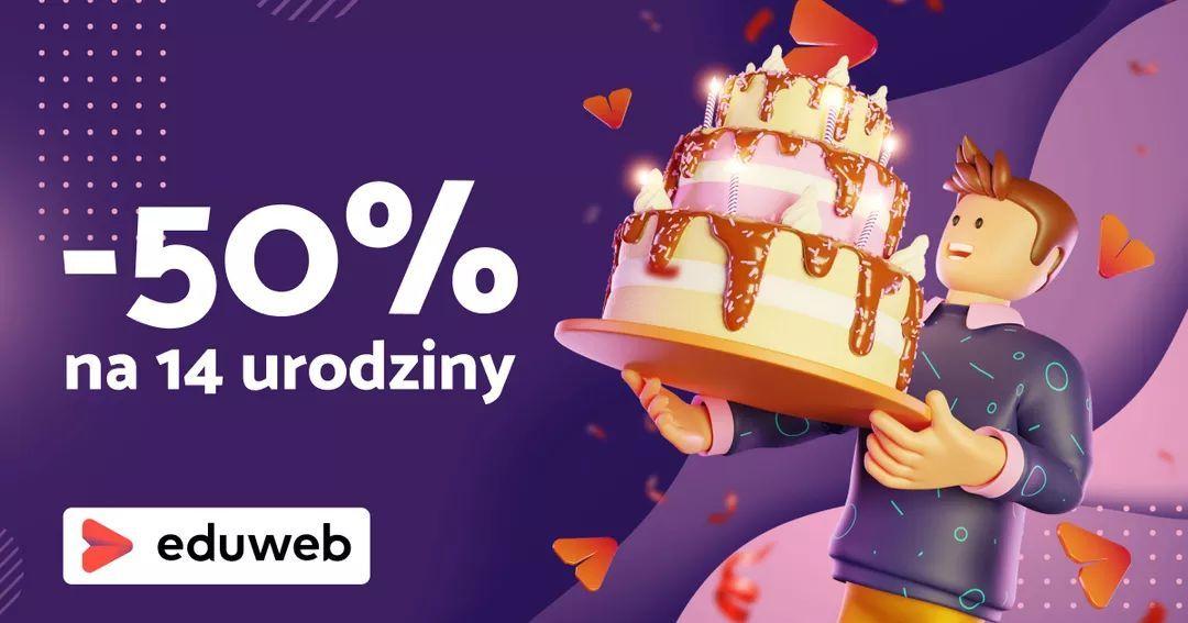 -50% na abonament Eduweb z okazji 14 urodzin w opcji rocznej i w subskrupcji miesięcznej