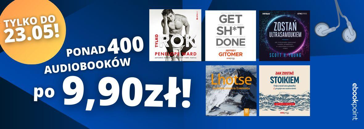 Ponad 400 audiobooków po 9,90zł!