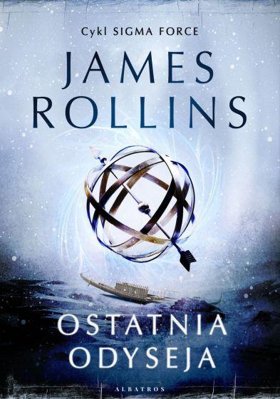 Ebook Ostatnia odyseja (cykl Sigma Force) James Rollins