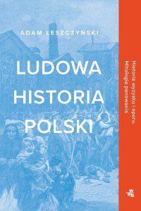 Ebook Ludowa historia Polski