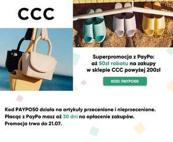 50 zł rabatu w sklepie CCC z kodem PAYPO50 (MWZ 200zł)