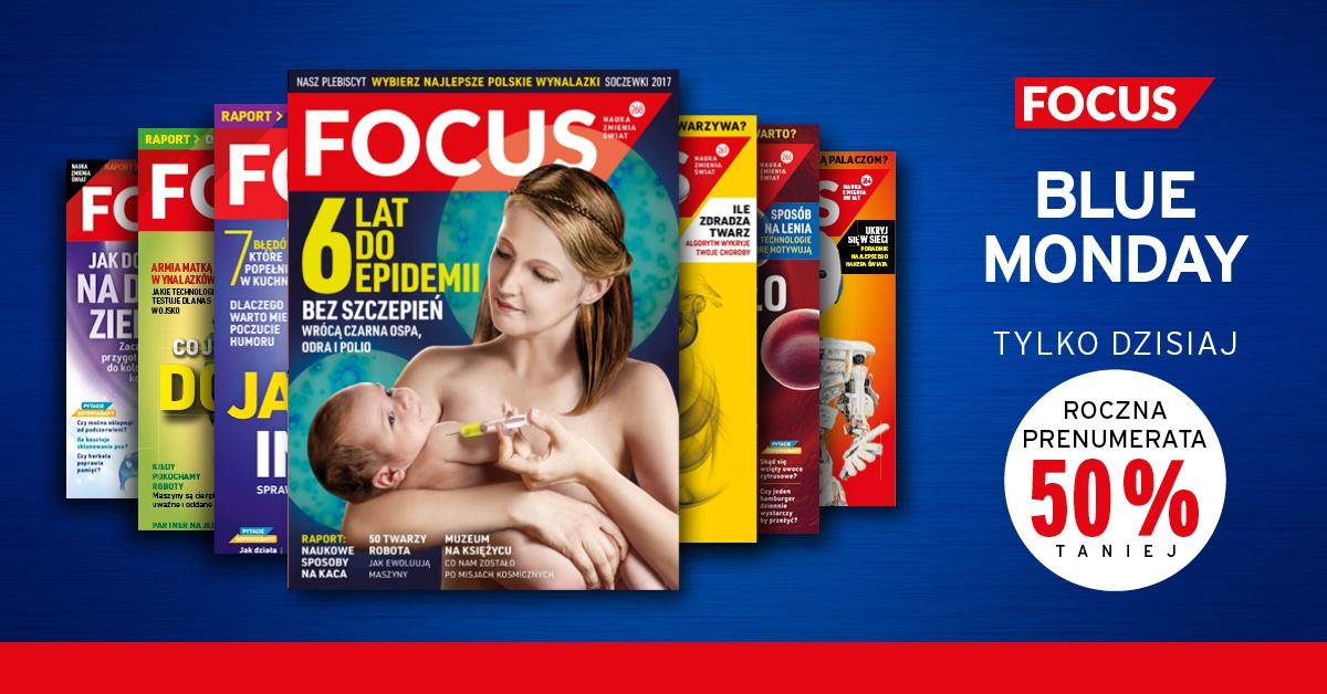 Roczna prenumerata FOCUS za 54zł, z okazji BLUE MONDAY