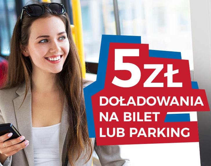 5 zł doładowania na bilet lub parking moBilet @goodie