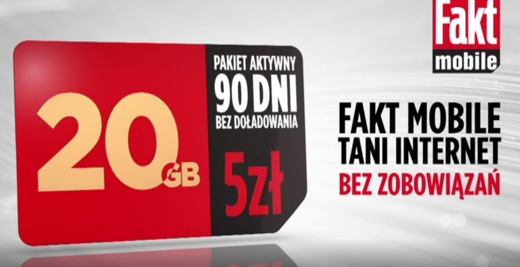 20GB na 90 dni za 5zł @FAKT Mobile